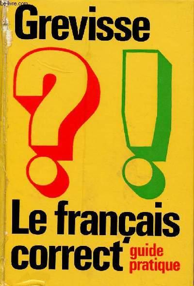 LE FRANCAIS CORRECT - GUIDE PRATIQUE