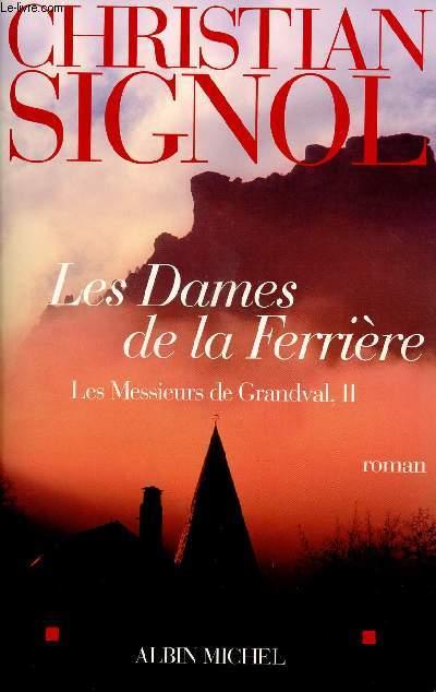 LES MESSIEURS DE GRANDVAL -TOME 2 : LES DAMES DE LA FERRIERE