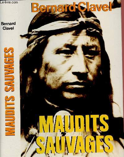 MAUDITS SAUVAGES