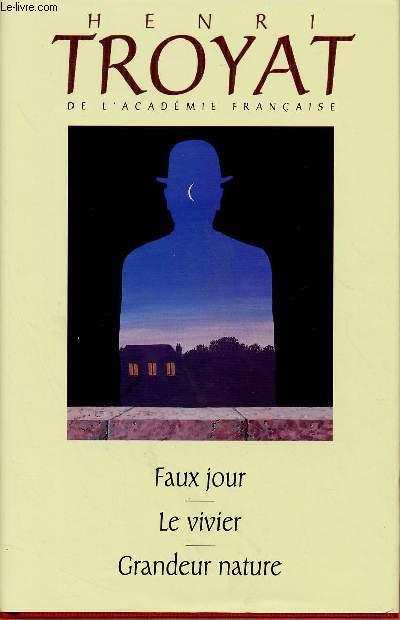 FAUX JOUR / LE VIVIER / GRANDEUR NATURE