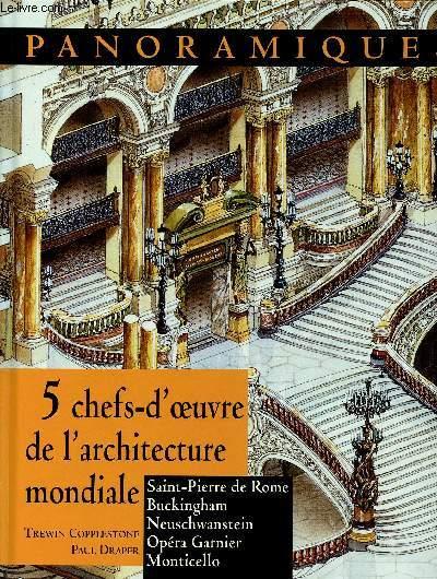 PANORAMIQUES : 5 CHEFS D'OEUVRE DE L'ARCHITECTURE MONDIALE