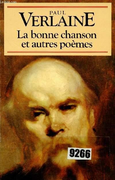 LA BONNE CHANSON ET AUTRES POEMES