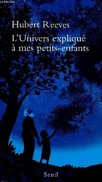 L'UNIVERS EXPLIQUE A MES PETITS-ENFANTS
