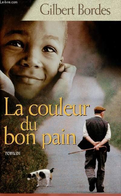 LA COULEUR DU BON PAIN