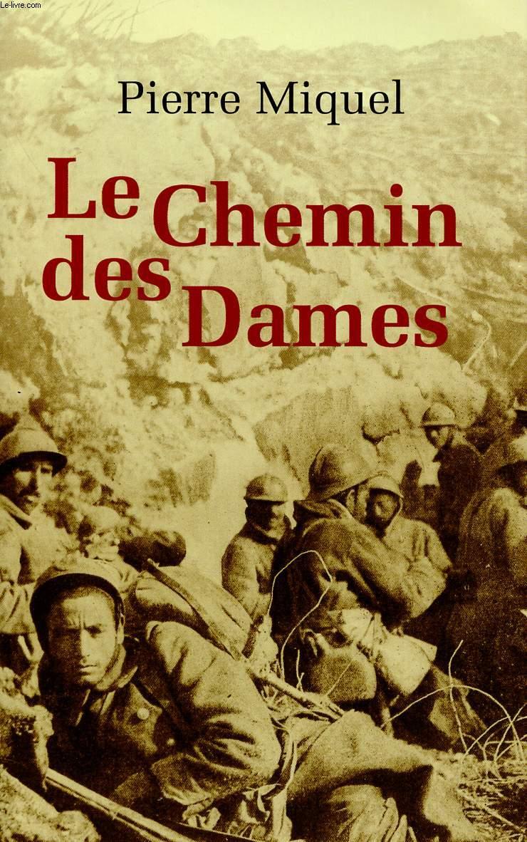 LES CHEMINS DES DAMES