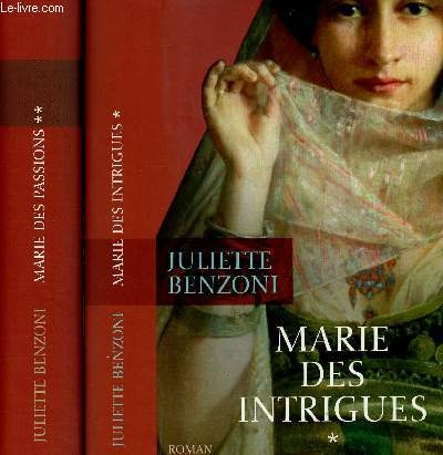 2 TOMES EN 2 VOLUMES : TOME 1 : MARIE DES INTRIGUES + TOME 2 : MARIE DES PASSIONS