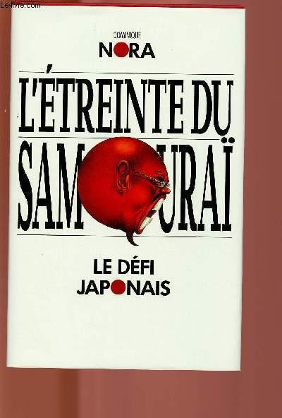 L'ETREINTE DU SAMOURAI : LE DEFI JAPONAIS