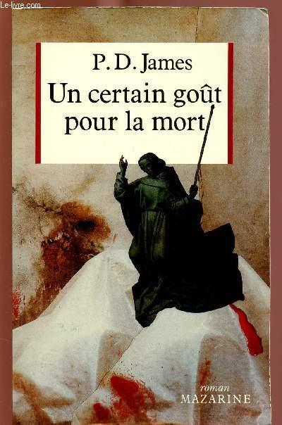 UN CERTAIN GOUT POUR LA MORT