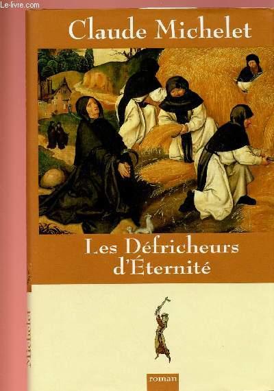 LES DEFRICHEURS D'ETERNITE
