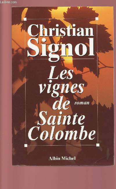 LES VIGNES DE SAINTE COLOMBE