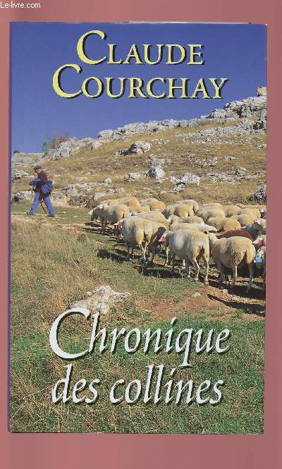 CHRONIQUE DES COLLINES