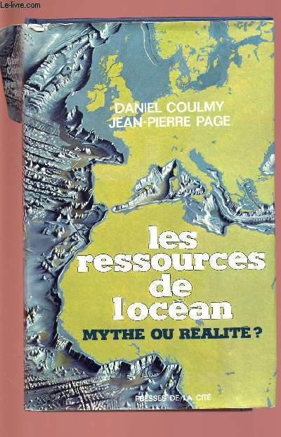 LES RESSOURCES DE L'OCEAN : MYTHE OU REALITE ?