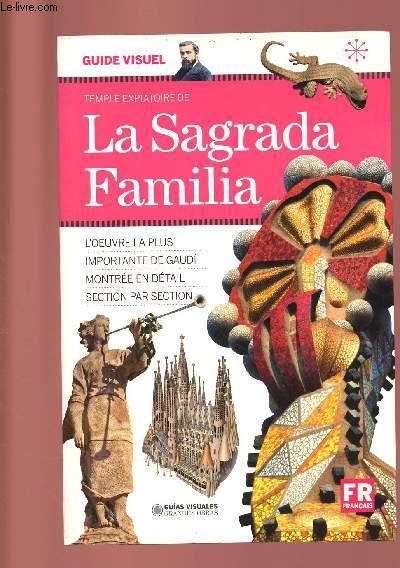 LA SAGRADA FAMILIA ( FRANCAIS)