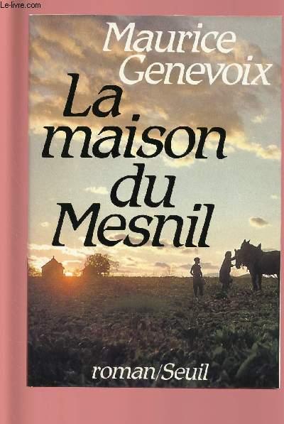 LA MAISON DU MESNIL