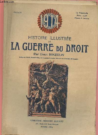 1914- HISTOIRE ILLUSTREE DE LA GUERRE DU DROIT N°73,74,75