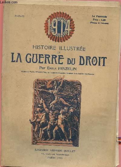 1914- HISTOIRE ILLUSTREE DE LA GUERRE DU DROIT N°70/71/72