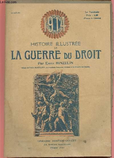 1914- HISTOIRE ILLUSTREE DE LA GUERRE DU DROIT N°64/65/66