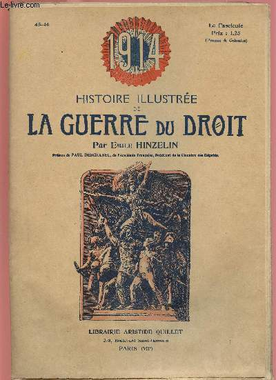 1914- HISTOIRE ILLUSTREE DE LA GUERRE DU DROIT N°45/46