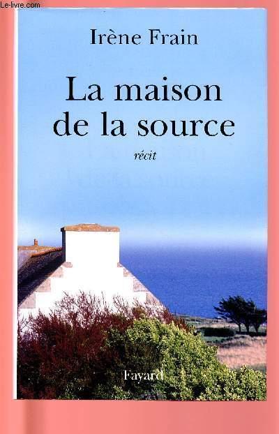 LA MAISON DE LA SOURCE
