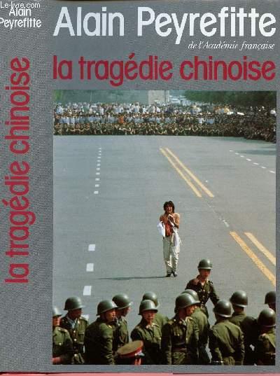 LA TRAGEDIE CHINOISE