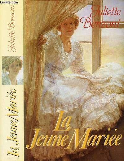 LES DAMES DU MEDITERRANEE-EXPRESS : LA JEUNE MARIEE