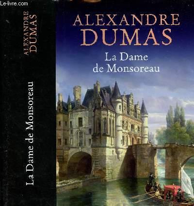 LA DAME DE MONSOREAU (CHAPITRE  I à XCVIII EN 1 VOLUME)