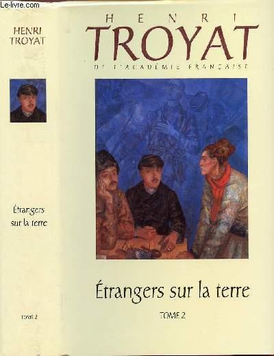 ETRANGERS SUR LA TERRE - TOME 2 EN 1 VOLUME