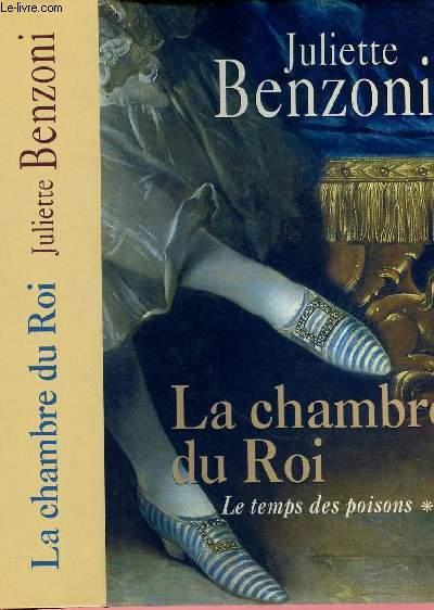 LE TEMPS DES POISONS   - TOME 2 EN 1 VOLUME : LA CHAMBRE DU ROI