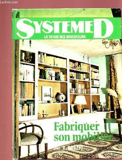 SYSTEME D: FABRIQUER SON MOBILIER
