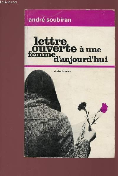 LETTRE OUVERTE A UNE FEMME D'AUJOURD'HUI