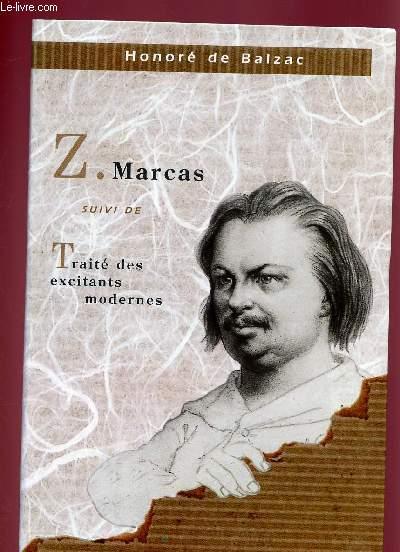 Z. MARCAS SUIVI DE TRAITE DES EXCITANTS MODERNES