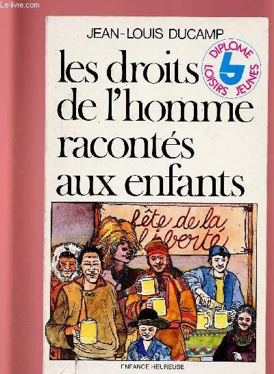LES DROITS DE L'HOMME RACONTES AUX ENFANTS