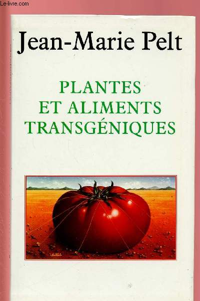 PLANTES ET ALIMENTS TRANSGENIQUES