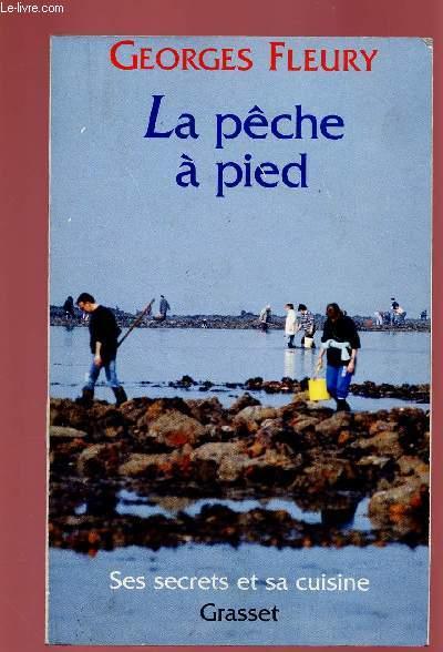 LA PECHE A PIED : Ses secrets et sa cuisine