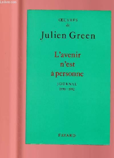 L'AVENIR N'EST A PERSONNE : JOURNAL 1990-1992