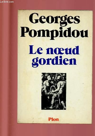 LE NOEUD GORDIEN