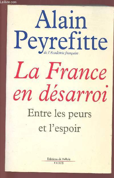 LA FRANCE EN DESARROI : ENTRE LES PEURS ET L'ESPOIR