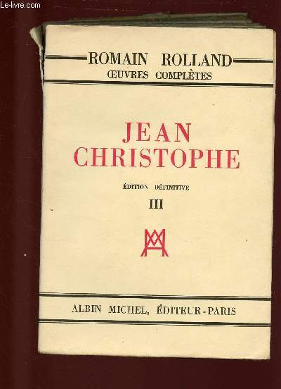 JEAN CHRISTOPHE - TOME III - EDITION DEFINITIVE