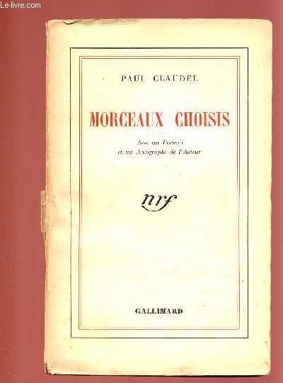 MORCEAUX CHOISIS avec un portrait et un autographe de l'auteur