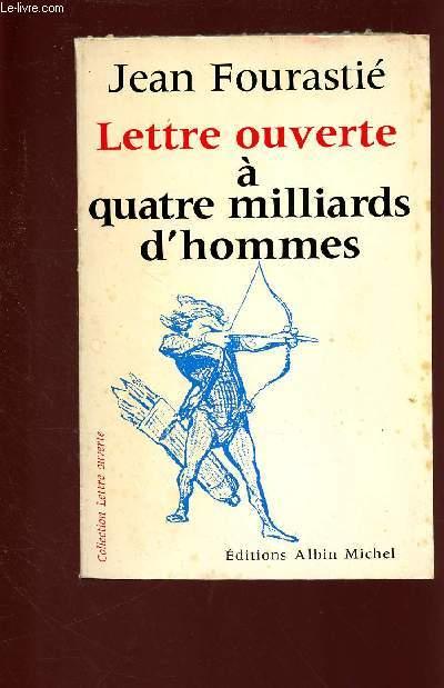 LETTRE OUVERTE A QUATRE MILLIARDS D'HOMMES