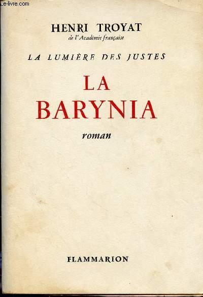 LA LUMIERE DES JUSTES : LA BARYNIA