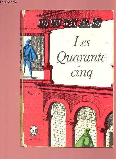 LES QUARANTE-CINQ - TOME 2 EN 1 VOLUME