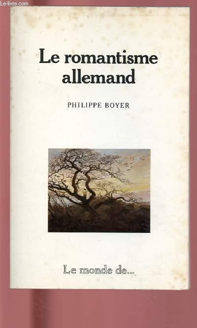 LE ROMANTISME ALLEMAND - COLLECTION LE MONDE DE ... N°3