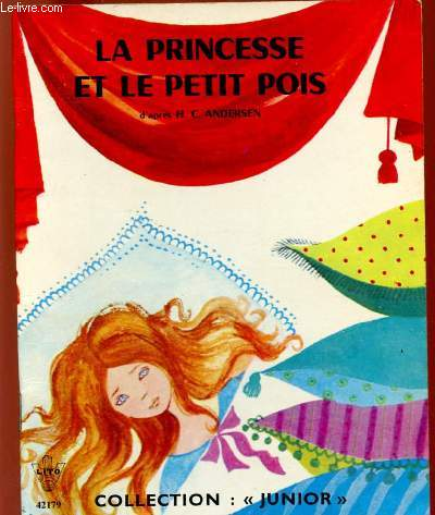 LA PRINCESSE ET LE PETIT POIS - COLLECTION