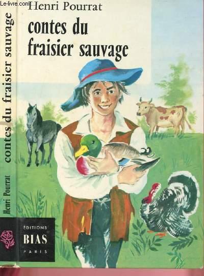 CONTES DU FRAISIER SAUVAGE ( COLLECTION
