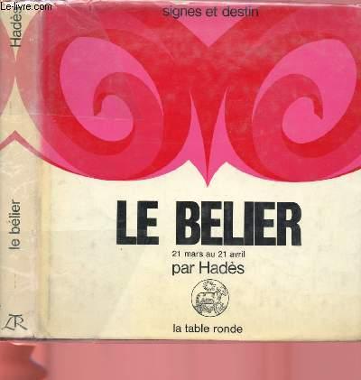 LE BELIER - 21 MARS AU 21 AVRIL (COLLECTION