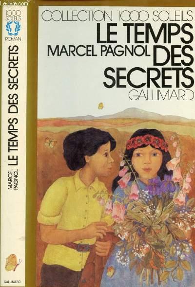 LE TEMPS DES SECRETS. (COLLECTION : 1 000 SOLEILS)
