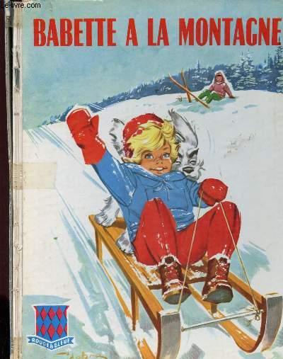 BABETTE A LA MONTAGNE