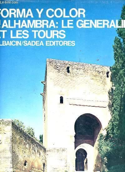 FORME ET COULEUR N°51: L'ALHAMBRA : LE GENERALIFE ET LES TOURS