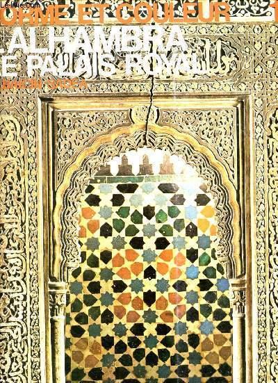 FORME ET COULEUR N°10 :  L'ALHAMBRA , LE PALAIS ROYAL